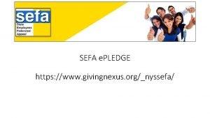 SEFA e PLEDGE https www givingnexus orgnyssefa Home