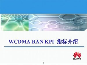 WCDMA RAN KPI 1 KPI Other PLMN Service