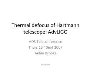 Thermal defocus of Hartmann telescope Adv LIGO AOS