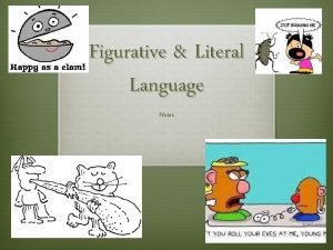 Figurative Literal Language Notes 1 Literal Examples Grass
