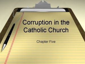 Corruption in the Catholic Church Chapter Five Corruption