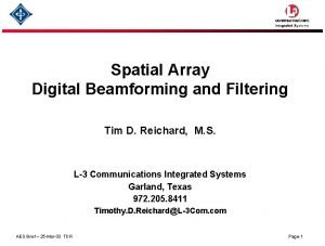 Spatial Array Digital Beamforming and Filtering Tim D