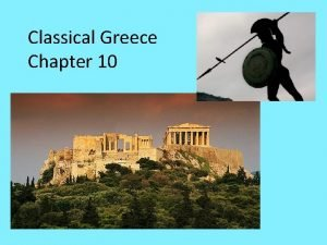 Classical Greece Chapter 10 Geography of Greece Southern