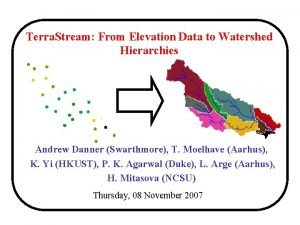 Terra Stream From Elevation Data to Watershed Hierarchies