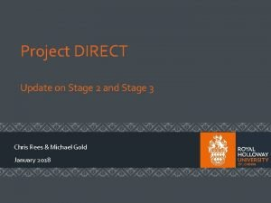Project DIRECT Update on Stage 2 and Stage