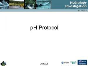 p H Protocol Draft 2005 p H Protocol