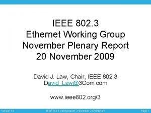 IEEE 802 3 Ethernet Working Group November Plenary