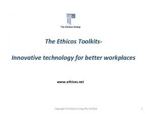 The Ethicos Toolkits Innovative technology for better workplaces