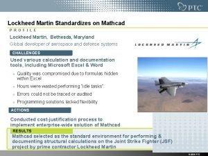 Lockheed Martin Standardizes on Mathcad P R O