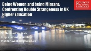Being Women and being Migrant Confronting Double Strangeness