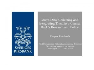 Micro Data Collecting and Integrating Them in a