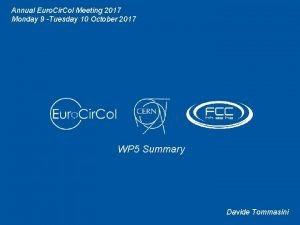 Annual Euro Cir Col Meeting 2017 Monday 9