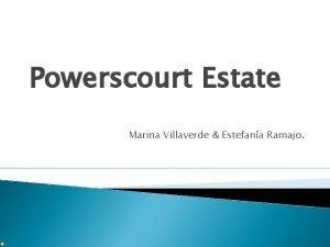 Powerscourt Estate Marina Villaverde Estefana Ramajo Powerscourt Estate
