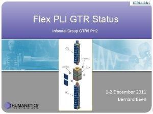 GTR 9 1 08 r 1 Flex PLI