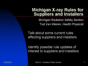 Michigan Xray Rules for Suppliers and Installers Michigan