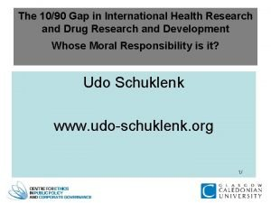 The 1090 Gap in International Health Research and