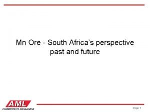 Mn Ore South Africas perspective past and future
