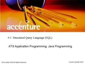 9 1 Structured Query Language SQL ATS Application