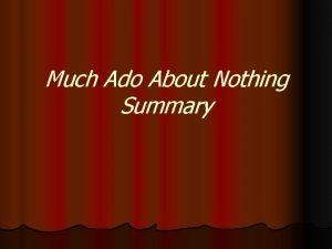 Much Ado About Nothing Summary Act 5 1