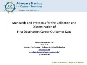 Standards and Protocols for the Collection and Dissemination