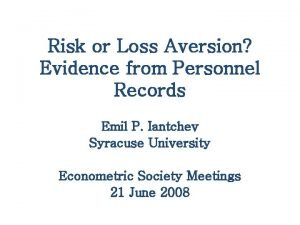 Risk or Loss Aversion Evidence from Personnel Records