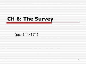 CH 6 The Survey pp 144 174 1