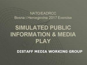 NATOEADRCC Bosna i Hercegovina 2017 Exercise SIMULATED PUBLIC