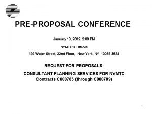 PREPROPOSAL CONFERENCE January 18 2012 2 00 PM