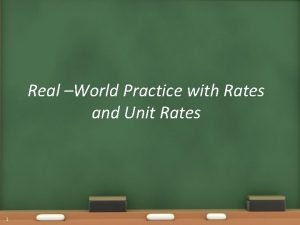 Real World Practice with Rates and Unit Rates