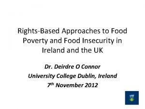 RightsBased Approaches to Food Poverty and Food Insecurity