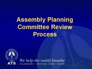 TITLE Assembly Planning Committee Review Process Planning Review