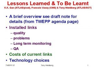 Lessons Learned To Be Learnt K K Gan