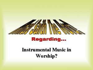 Instrumental Music in Worship What is Right l