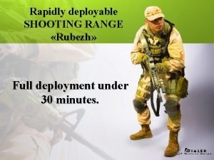 Rapidly deployable SHOOTING RANGE Rubezh Full deployment under