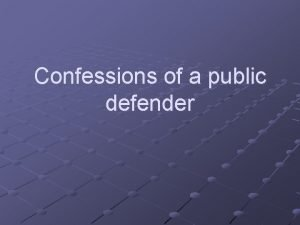 Confessions of a public defender Gideon v Wainwright