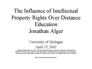 The Influence of Intellectual Property Rights Over Distance