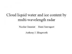 Cloud liquid water and ice content by multiwavelength
