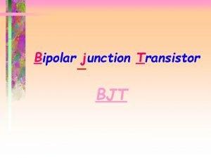 Bipolar junction Transistor BJT BJT Symbols collector base
