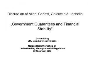 Discussion of Allen Carletti Goldstein Leonello Government Guarantees