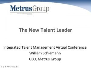 The New Talent Leader Integrated Talent Management Virtual
