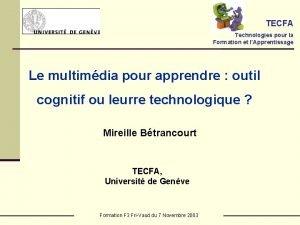 TECFA Technologies pour la Formation et lApprentissage Le