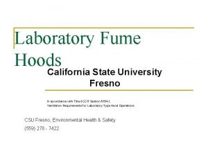 Laboratory Fume Hoods California State University Fresno In