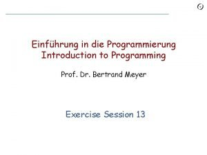 Einfhrung in die Programmierung Introduction to Programming Prof