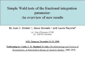 Simple Wald tests of the fractional integration parameter