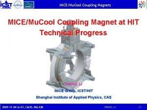 MICEMu Cool Coupling Magnets MICEMu Cool Coupling Magnet