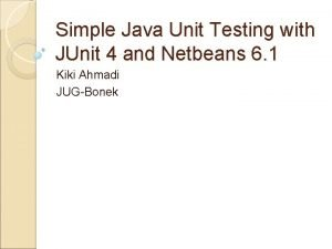 Simple Java Unit Testing with JUnit 4 and
