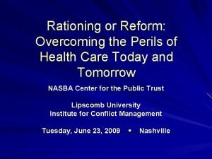 Rationing or Reform Overcoming the Perils of Health