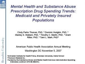 Mental Health and Substance Abuse Prescription Drug Spending