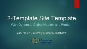 2 Template Site Template With Dynamic Global Header