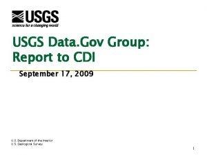 USGS Data Gov Group Report to CDI September